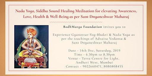 Free Nada Yoga, Siddha Sound Healing For Love, Health & Well-Being