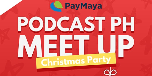 Podcast PH Meet Up: Christmas Party