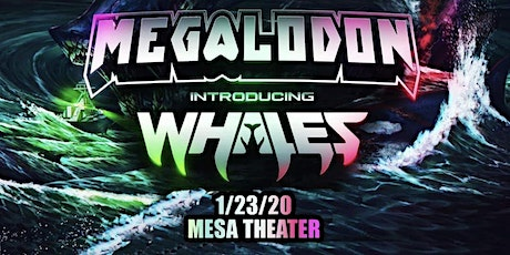 The Hunt Tour: Megalodon and Whales at Mesa Theater tickets