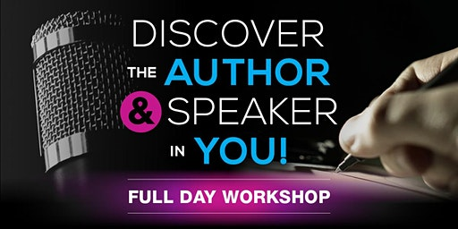 Discover The Author/Speaker In You!