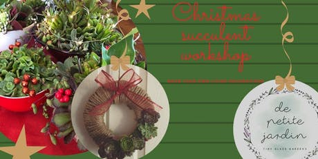 Christmas succulent workshop tickets