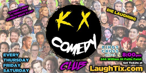K X COMEDY CLUB! At Kings Cross Hotel