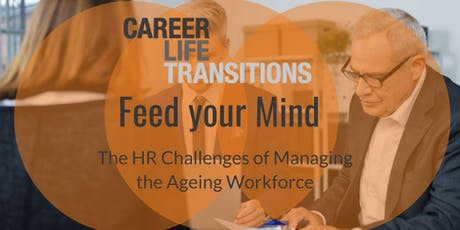 The HR Challenges of Managing the Ageing Workforce? tickets