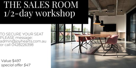 The Sales Room 1/2 - day workshop  Sydney tickets