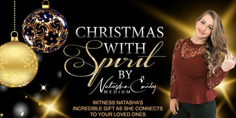 Christmas with Spirit by Natasha Emily Medium tickets