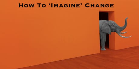 How To 'Imagine' Change tickets