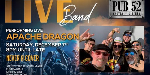 Apache Dragon Performing Live Saturday Dec 7th