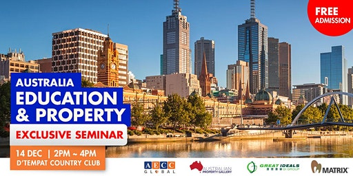 Australia Education and Property Seminar