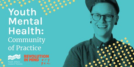 Youth Mental Health: Community of Practice tickets