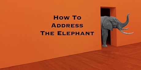 How To Address The 'Elephant' tickets