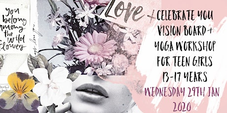 Celebrating You Vision Board & Yoga Workshop for teen girls 13 to 17 years tickets