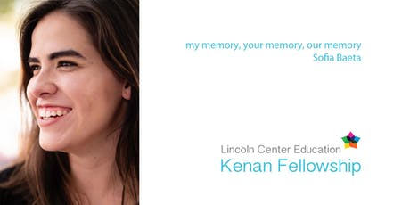 2019 Kenan Fellow Performance: my memory, your memory, our memory tickets