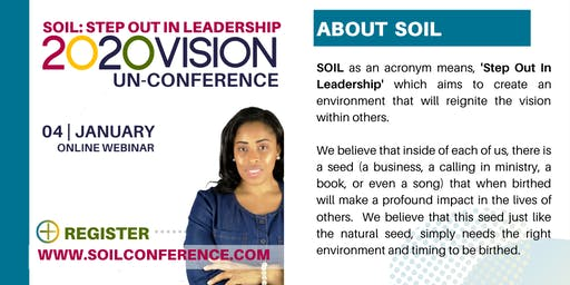 SOIL: Step Out In Leadership UnConference Webinar