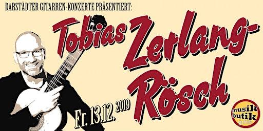 Tobias Zerlang-Rösch (Klassik-Gitarre) - Darstädter Gitarren-Konzerte