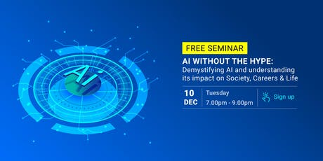 Demystifying AI and understanding its impact on Society, Careers & Life tickets