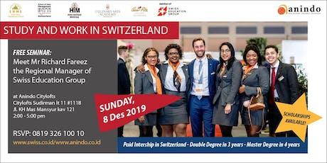 STUDY AND WORK IN SWITZERLAND tickets