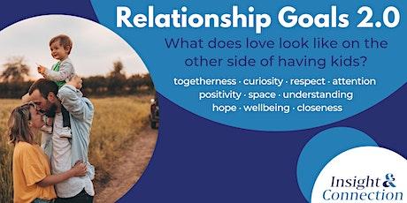 Relationship Goals 2.0 on Understanding tickets
