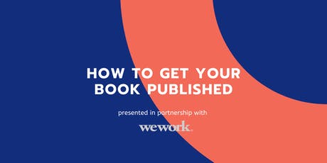 Publishing Insights: How To Get Your Book Published in 2020 tickets