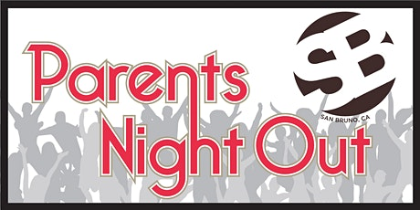 San Bruno Parents Night Out Holiday Party tickets