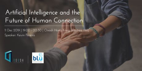 Artificial Intelligence and the Future of Human Connection tickets