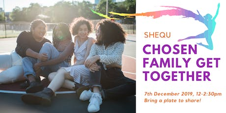 Chosen Family Get Together tickets