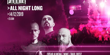All Night Long en FABRIK entradas