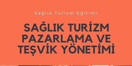 SAĞLIK TURİZM EĞİTİMİ (ÜCRETLİ EĞİTİM)İGEME tickets