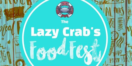 The Lazy Crabs Food Fest tickets