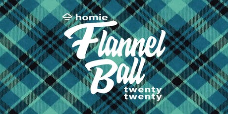 2020 Homie Flannel Ball Downtown Phoenix New Year's Eve Party  tickets