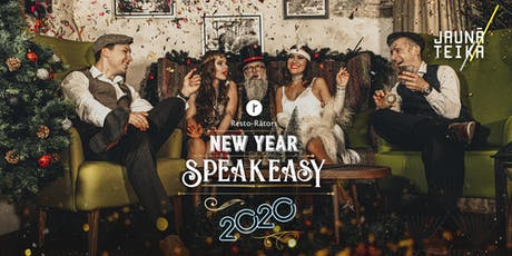 New Year in Riga - SPEAKEASY 2020 | Новый Год в Риге - SPEAKEASY 2020 tickets
