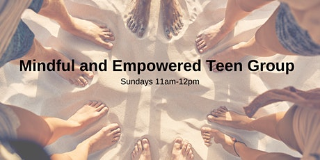 Mindful and Empowered Teen Group tickets