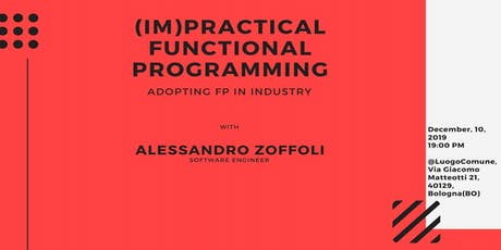 (IM)Practical Functional Programming, adopting FP in industry - FpInBo tickets