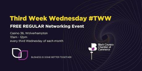 Third Week Wednesday - Biz Networking with a digital twist! Wolverhampton tickets