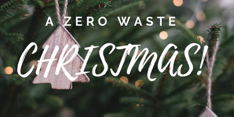 Zero Waste London's Christmas Social - a collaboration of sustainability! tickets