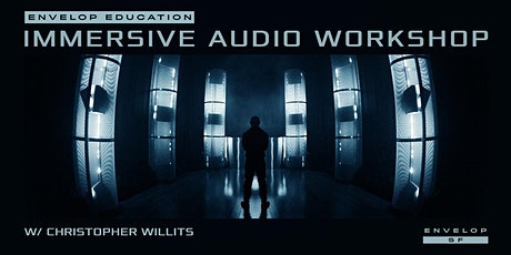 Immersive Audio Workshop tickets