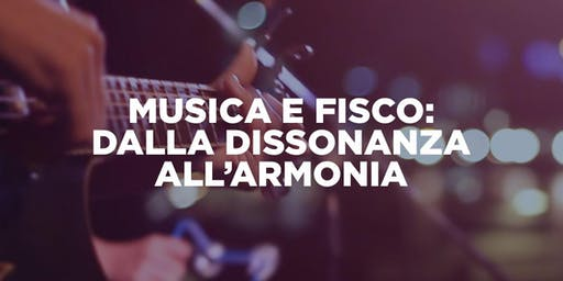 Musica e Fisco: dalla dissonanza all'armonia