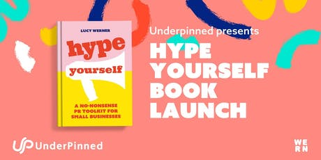 UnderPinned presents: Hype Yourself book launch tickets