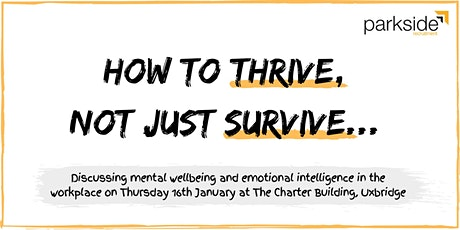 How to thrive, not just survive tickets