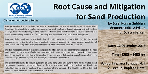 SPE DL: Root Cause and Mitigation for Sand Production by Surej Subbiah