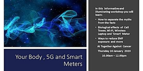 Your Body, 5G & Smart Meters tickets