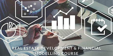 Real Estate Development & Financial Modelling Course 2 days tickets
