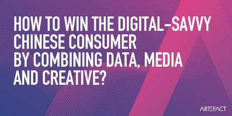 Win the digital-savvy Chinese consumer by using data, media and creative. tickets