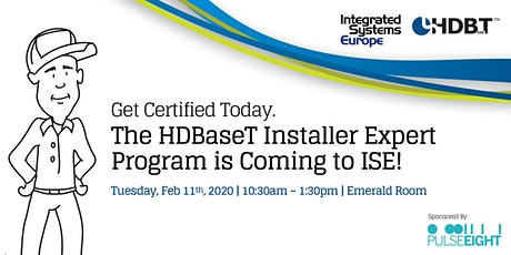HDBaseT INSTALLER EXPERT PROGRAM at ISE 2020 tickets