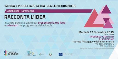 Racconta l'idea @Giambellino-Lorenteggio biglietti