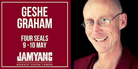 Four Seals | Two-Days Buddhist Course with Geshe Graham  tickets