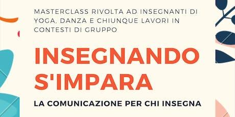 ❖ Insegnando si impara - La comunicazione per chi insegna ❖ biglietti