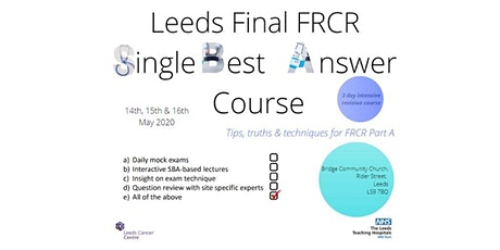 Leeds Single Best Answer Course (FRCR Part 2A) tickets