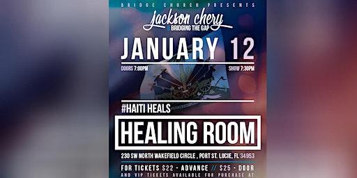 Jackson Chery & BTG: Healing Room in Port St.Lucie #HaitiHeals