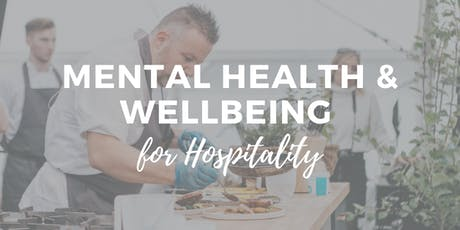 Mental Health & Wellbeing in Hospitality | Hospitality Table Cornwall tickets