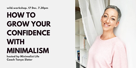 How to grow your confidence with minimalism tickets